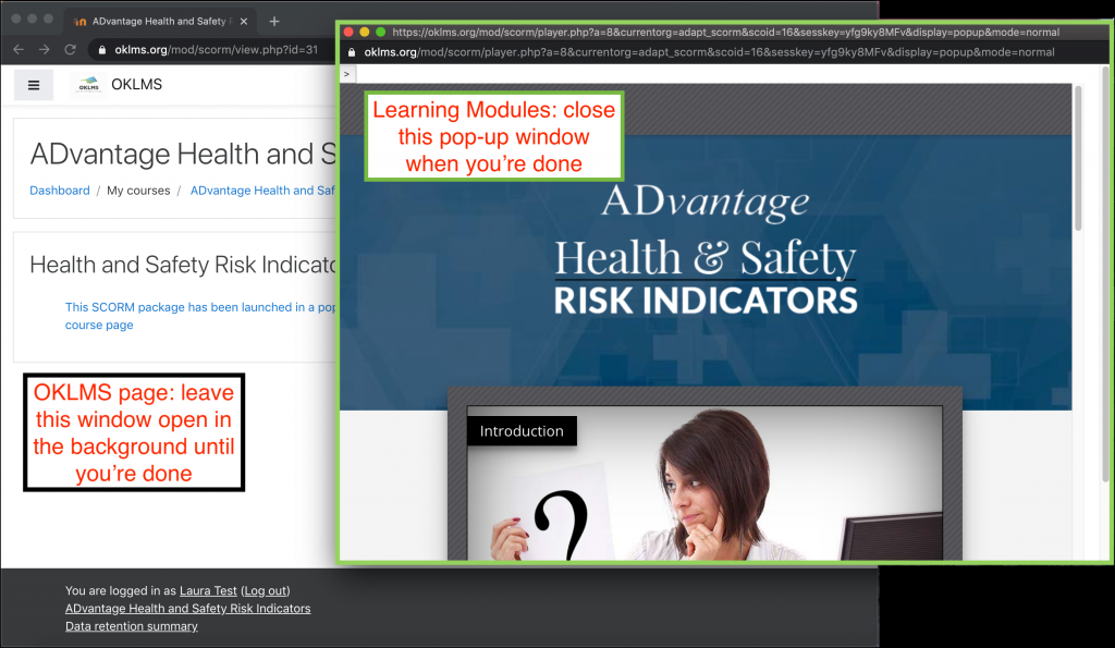 "Two layered windows: OKLMS page in background, labeled ""OKLMS page: leave this window open in the background until you're done""; Learning modules page in front, labeled ""Learning Modules: close this pop-up window when you're done."""