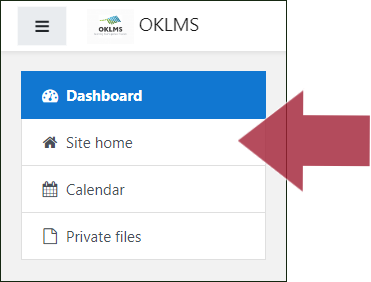 "Navigation menu (displaying options: Dashboard, Site home, Calendar, Private files) with an arrow indicating ""Site home"""