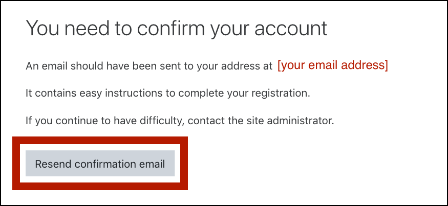 "OKLMS account confirmation instructions: ""You need to confirm your account; An email should have been sent to your address at [your email address]; It contains easy instructions to complete your registration. If you continue to have difficulty, contact the site administrator."" The ""Resend confirmation email"" button is highlighted."
