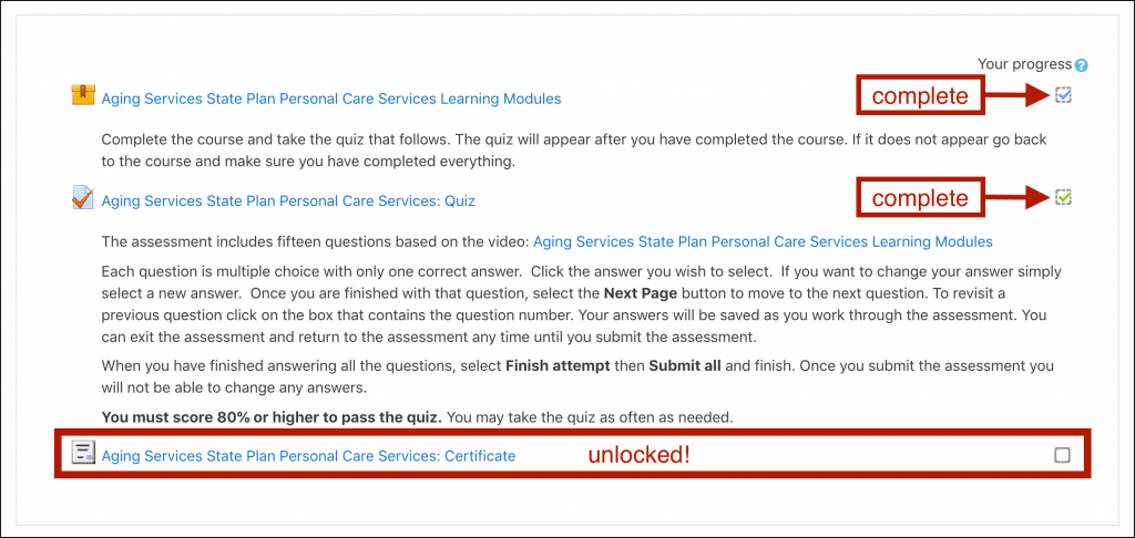 "Example OKLMS course page with three activities listed. The first two activities (Learning Modules and a Quiz) display checked boxes labeled ""complete"". The third activity is highlighted, labeled ""unlocked!""."