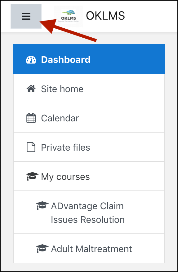OKLMS Navigation menu, displaying the following options: Dashboard, Site home, Calendar, Private files, My courses; with an arrow indicating the menu icon in the top right-hand corner.
